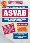 How to Prepare for the ASVAB : Armed Services Vocational Aptitude Battery (2003, Paperback) (2003)