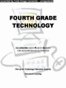Fourth Grade Technology: 32-lesson Comprehensive