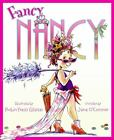 Fancy Nancy by Jane O'Connor (2005, Hardcover) : Jane O'Connor (Trade Cloth, 2005)