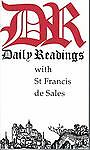 Daily Readings with St. Francis de Sales, Francis de Sales, 0872431479
