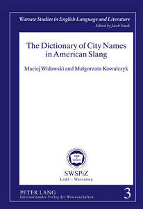 The Dictionary of City Names in American Slang, Maciej Widawski