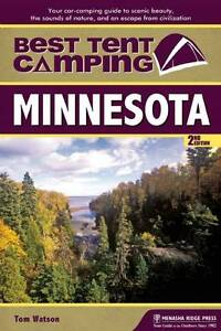 USED (GD) Best Tent Camping: Minnesota: Your Car-Camping Guide to Scenic Beauty,