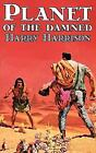 Planet of the Damned Bk. 1 by Harry Harrison (2011, Hardcover)