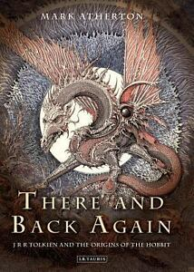 There and Back Again : JRR Tolkien and t...