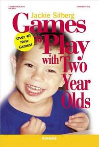 Games to Play with Two Year Olds, Silberg, Jackie, New Book