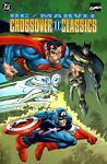 Crossover Classics, DC Comics Staff and Chuck Dixon, 1563893991