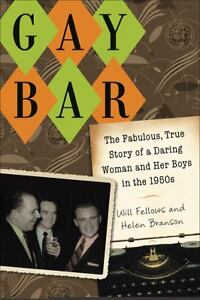 Gay-Bar-The-Fabulous-True-Story-of-a-Daring-Woman-and-Her-Boys-in-the