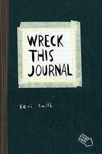 Wreck This Journal: To Create is to Dest...