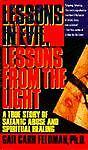 Lessons in Evil, Lessons from the Light, Gail C. Feldman, 0440217962