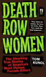Death Row Women, Tom Kuncl, 0671793918