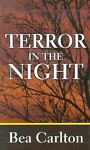 Terror in the Night, Bea Carlton, 0786257083