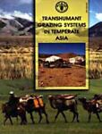Transhumant Grazing Systems in Temperate Asia, J. M. Suttie, S. G. Reynolds, 9251049777