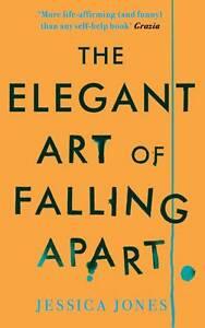 The-Elegant-Art-of-Falling-Apart-Jones-Jessica-New-Book