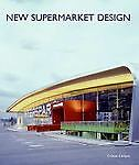 New Supermarket Design, Cristian Campos, 0061149969