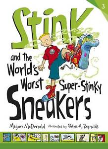 Stink and the World's Worst Super-stinky Sneakers, Megan McDonald