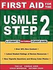 First Aid for the USMLE Step 2 by Chirag Amin, Vikas Bhushan and Tao Le (2001, Paperback)