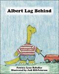 Albert Lag Behind, Patricia Lynn Rebollar, 1412046408
