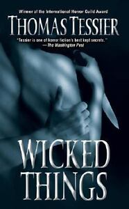 Wicked-Things-by-Thomas-Tessier-PB-new
