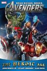 Avengers by Brian Michael Bendis : Heroic Age (2012, Hardcover)