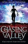 Chasing the Valley by Skye Melki-Wegner Paperback Book 2013