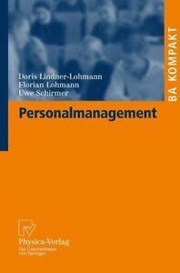 Personalmanagement von Florian Lohmann und Uwe Schirmer (2008, Taschenbuch)