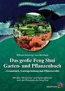 Das große Feng Shui Garten- und Pflanzenbuch von Jens Mehlhase, Wilhelm Gerstung