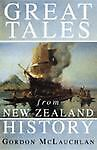 Great Tales from New Zealand History, Gordon McLauchlan, 0143019635
