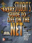 Every Student's Guide to Life on the Net, Pitter, Keiko and Callahan, John, 0072929774