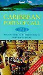 Caribbean Ports of Call 1996, Fodor's Travel Publications, Inc. Staff, 0679030875
