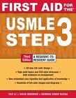 USMLE, Step 3 by Vikas Bhushan, Veronique Tache, Robert W. Grow, Tao Le and Herman Bagga (2010, Paperback)