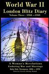 World War II London Blitz Diary, Ruby Thompson, 1470094231