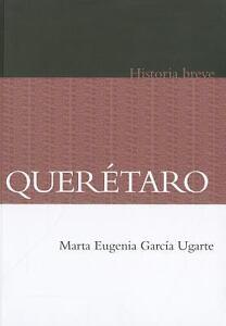 QuerA-taro-Historia-breve-Historia-History-Spanish-Edition-ExLibrary