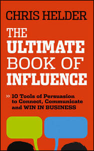 Very Good, The Ultimate Book of Influence: 10 Tools of Persuasion to Connect, Co