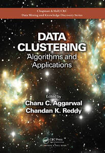 Data Clustering: Algorithms and Applications by Taylor & Francis Inc...