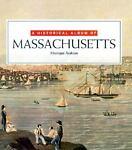 A Historical Album of Massachusetts, Monique Avakian, 1562944819