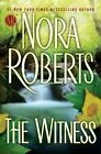 The Witness by Nora Roberts (2012, Hardcover) : Nora Roberts (2012)