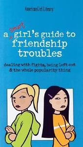 A Smart Girl's Guide to Friendship Troub...