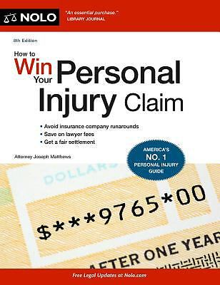 How to Win Your Personal Injury Claim, Matthews Attorney, Joseph, New Book 1