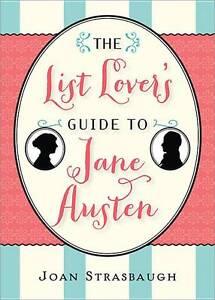 List Lover's Guide to Jane Austen by Joan Strasbaugh (Paperback, 2013)