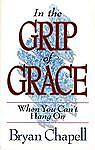 In the Grip of Grace, Bryan Chapell, 0801025656