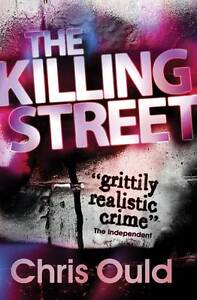 CHRIS OULD, THE KILLING STREET. 9781409549499