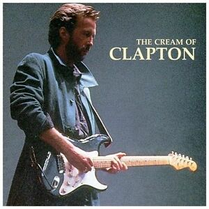 The-Cream-of-Clapton-by-Eric-Clapton-CD-Mar-1995-Polydor-Chronicles