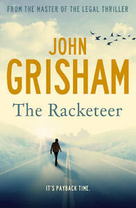 THE-RACKETEER-by-John-Grisham-WH4-P-BL-NEW-BOOK