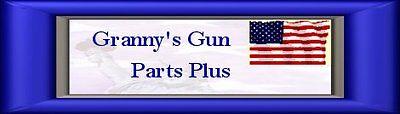 Granny's Gun Parts