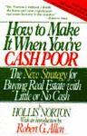 How to Make It When You're Cash Poor, A. Hollis Norton, 0671628038