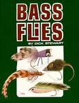 Bass Flies, Dick Stewart, 0936644044