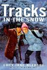 Tracks in the Snow by Lucy Jane Bledsoe (2000, Paperback) : Lucy Jane Bledsoe (2000)
