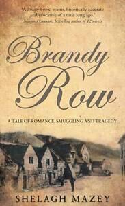 Brandy Row, Shelagh Mazey