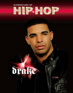 NEW-Drake-Superstars-of-Hip-Hop-by-C-F-Earl