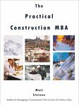 The Practical Construction MBA, Matt Stevens, 0977478238
